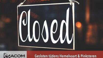 Hemelvaart en pinksteren gesloten