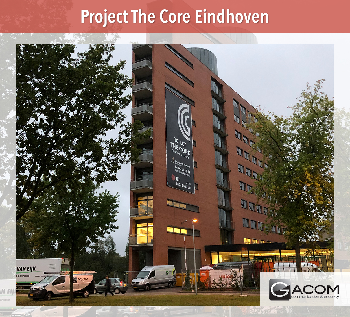 The Core Eindhoven